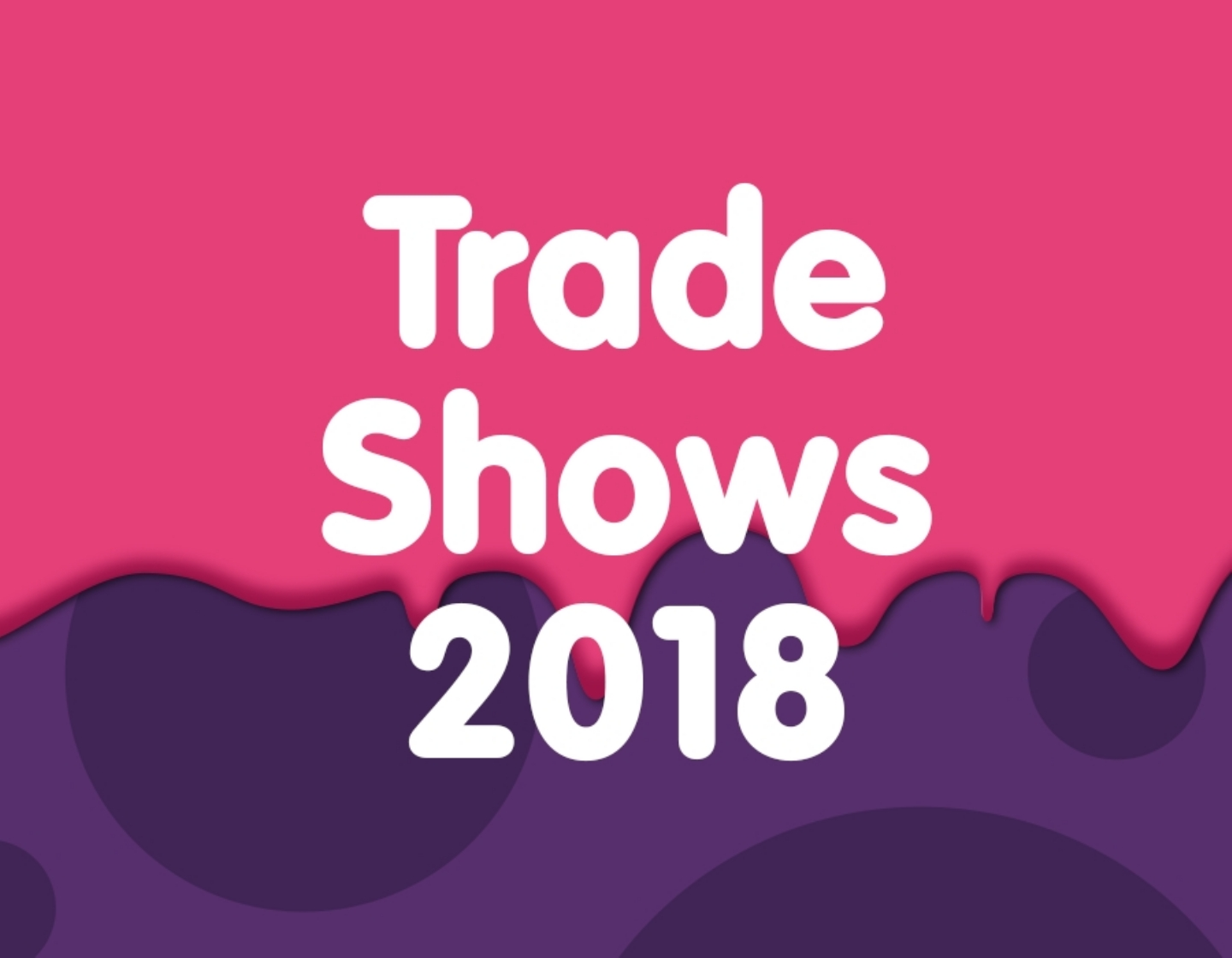 Meet Keycraft at Toy Trade Shows in 2018