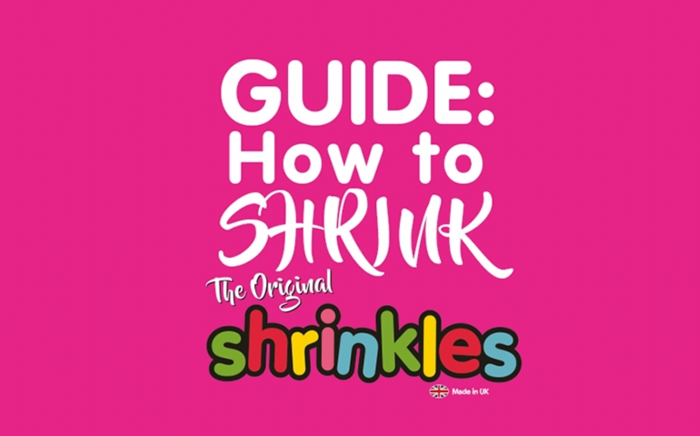 Guide: How to SHRINK Shrinkles
