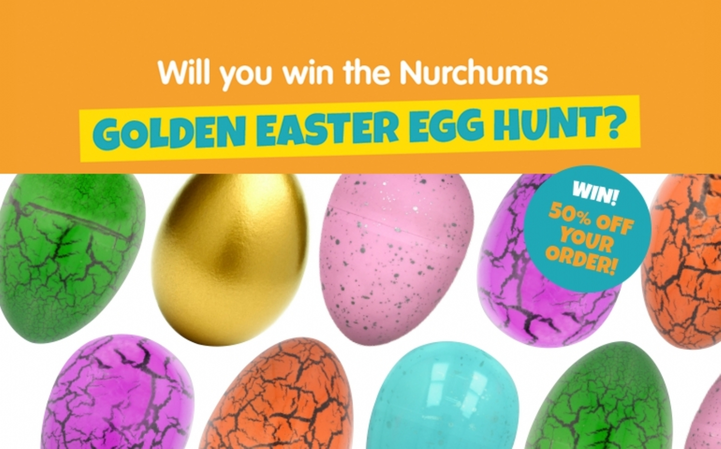 Will you win the Nurchums Golden Easter Egg Hunt?