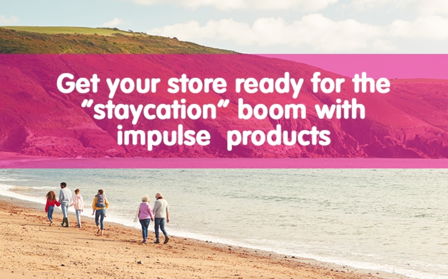 Get ready for the staycation boom with impulse products